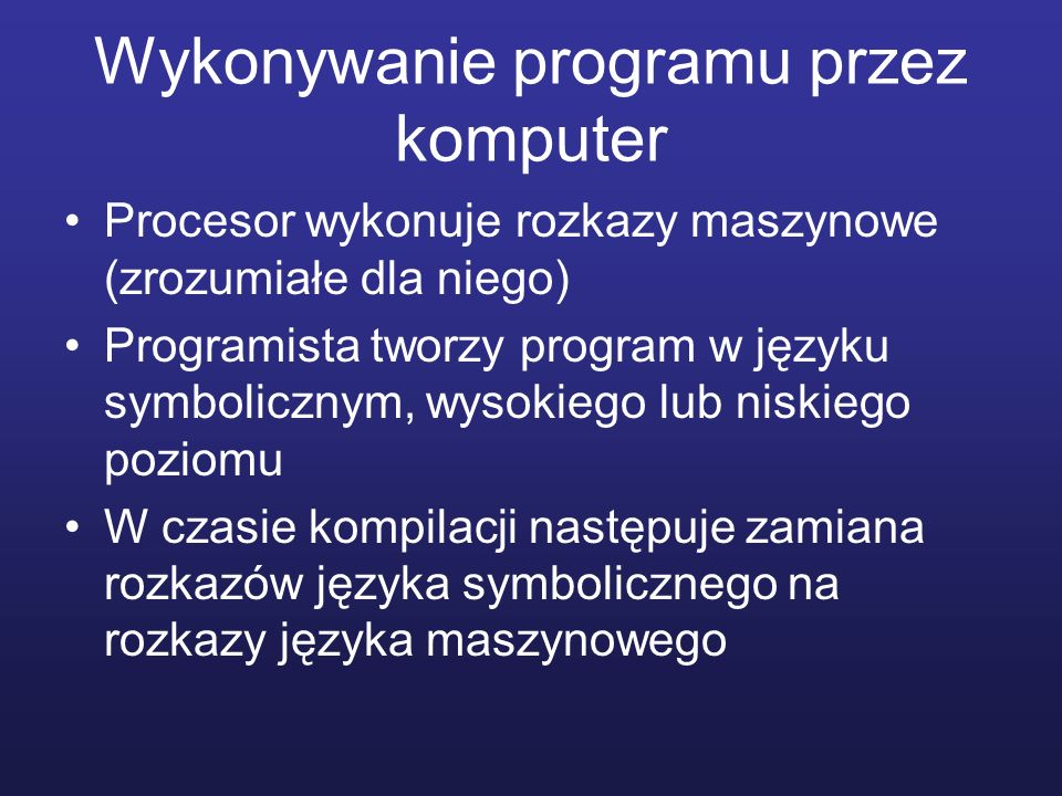 Wykonywanie programu przez komputer