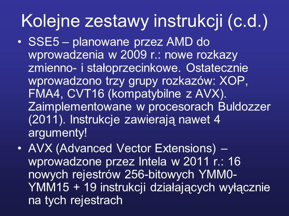 Kolejne zestawy instrukcji (c.d.)
