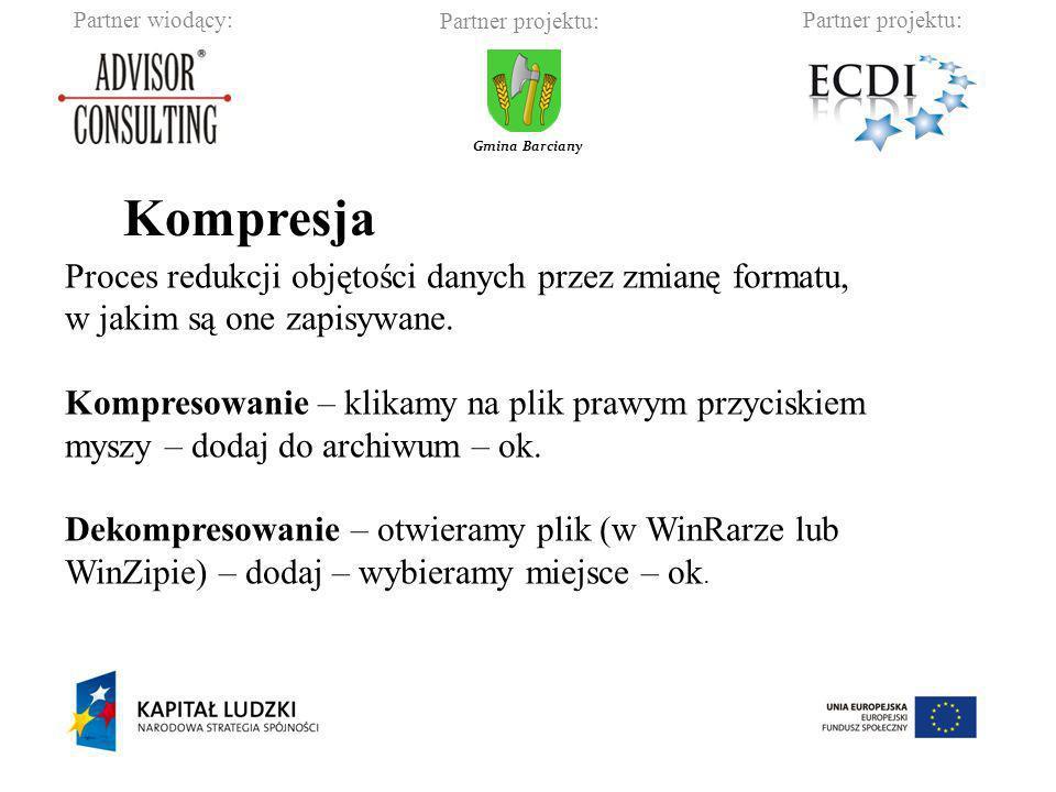 Kompresja Proces redukcji objętości danych przez zmianę formatu,