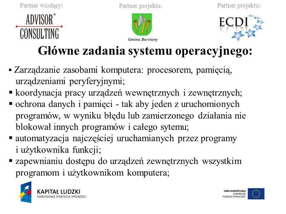 Główne zadania systemu operacyjnego: