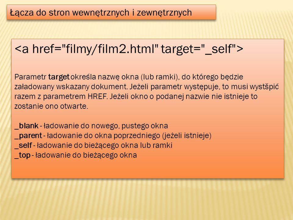 <a href= filmy/film2.html target= _self >