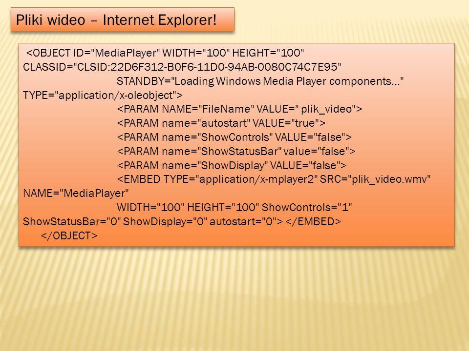 Pliki wideo – Internet Explorer!