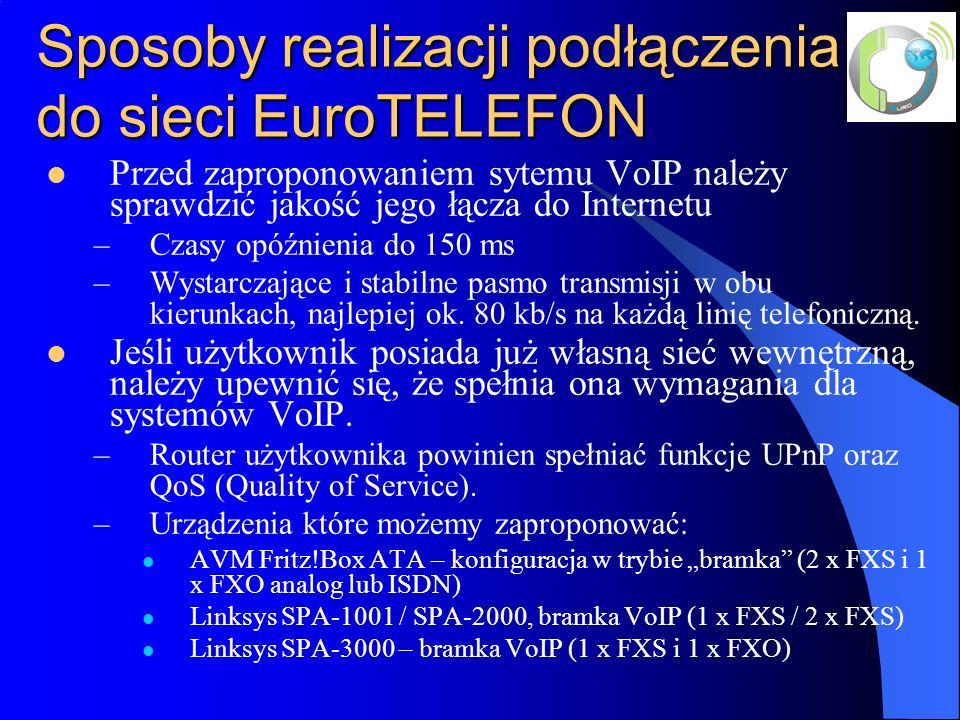 Sposoby realizacji podłączenia do sieci EuroTELEFON
