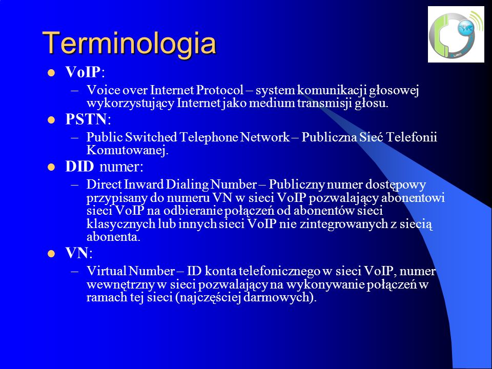 Terminologia VoIP: PSTN: DID numer: VN: