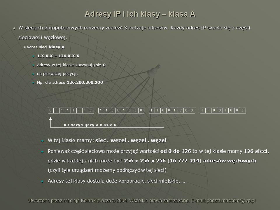 Adresy IP i ich klasy – klasa A