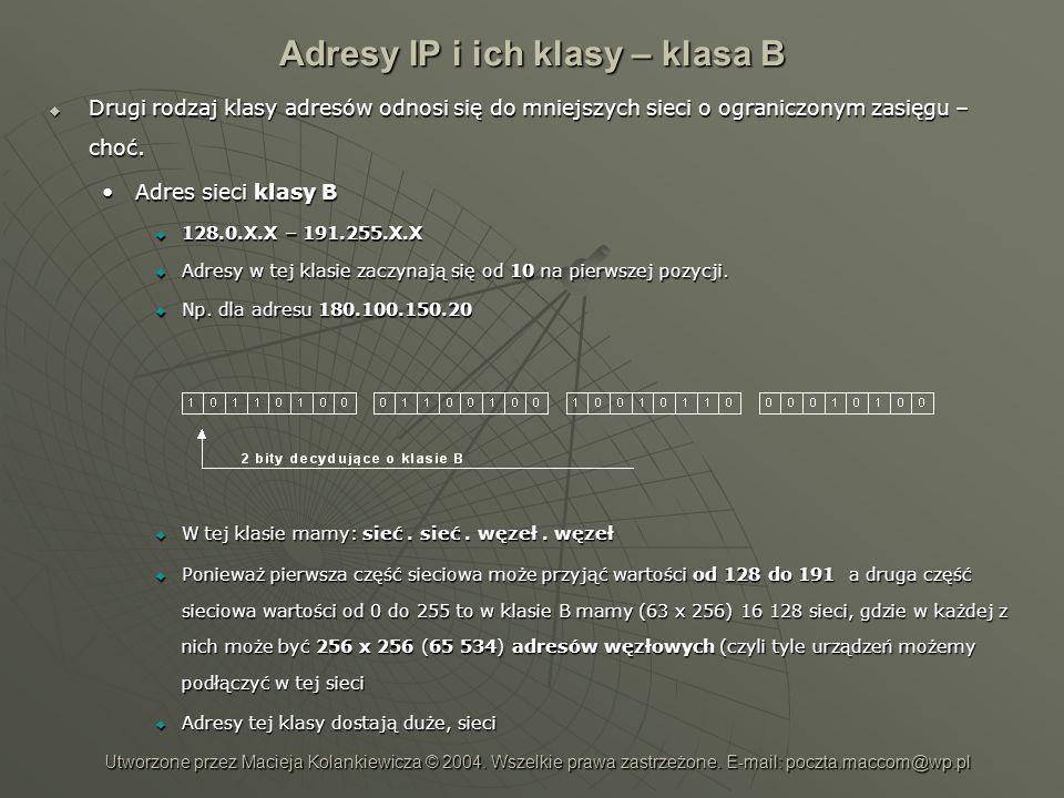 Adresy IP i ich klasy – klasa B