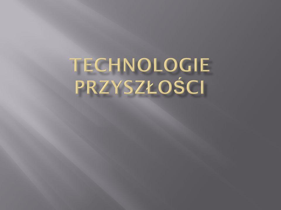 Technologie przyszłości
