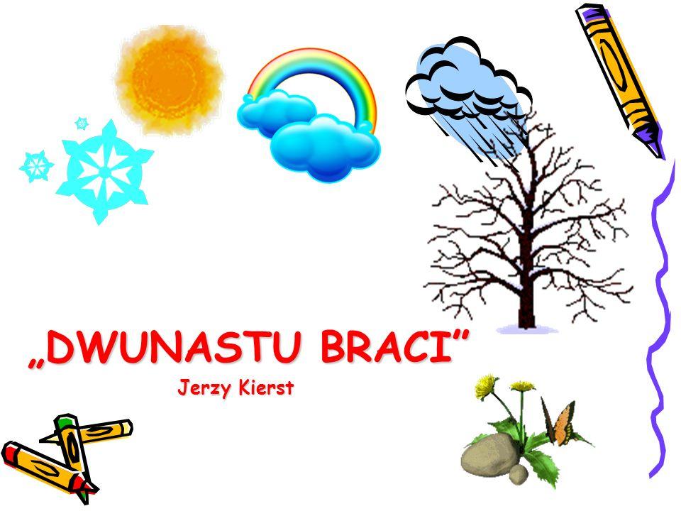 """""""DWUNASTU BRACI Jerzy Kierst"""