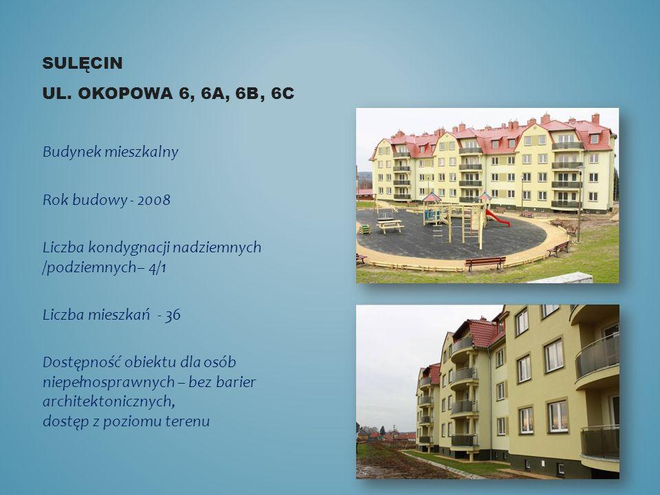 Sulęcin ul. Okopowa 6, 6a, 6b, 6c Budynek mieszkalny. Rok budowy - 2008. Liczba kondygnacji nadziemnych /podziemnych– 4/1.