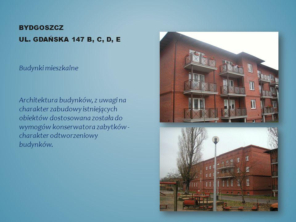 BYDGOSZCZ ul. Gdańska 147 b, c, d, e