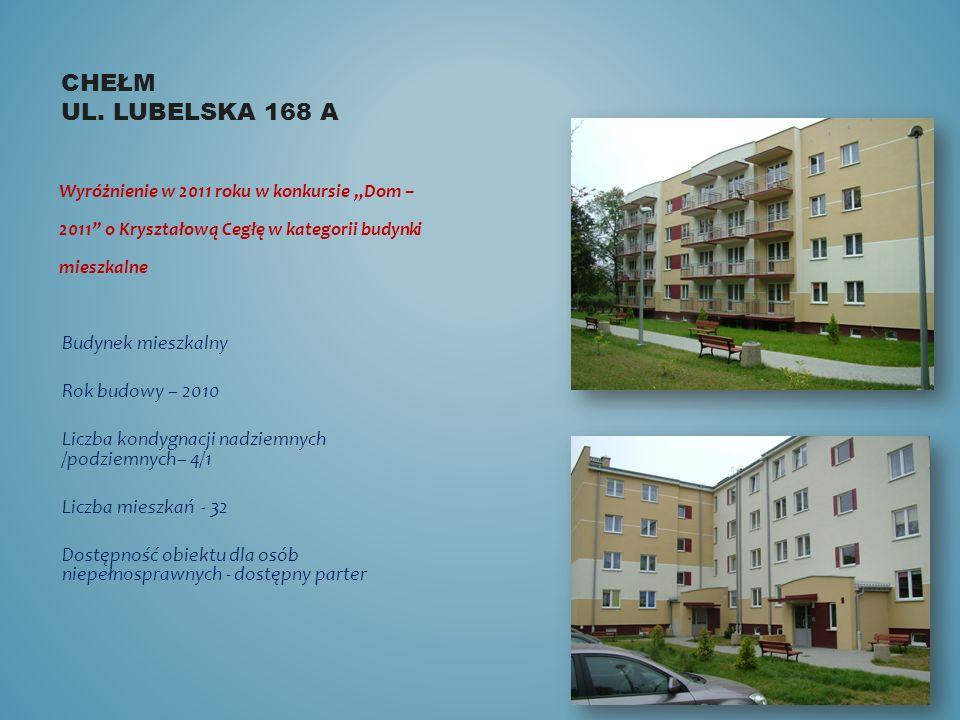 """Chełm ul. Lubelska 168 a Wyróżnienie w 2011 roku w konkursie """"Dom – 2011 o Kryształową Cegłę w kategorii budynki mieszkalne."""