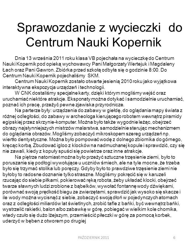 Sprawozdanie z wycieczki do Centrum Nauki Kopernik