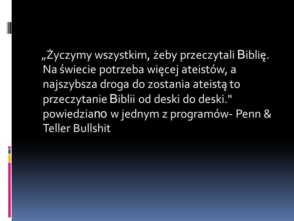 """""""Życzymy wszystkim, żeby przeczytali Biblię"""