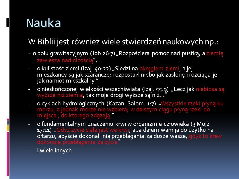 Nauka W Biblii jest również wiele stwierdzeń naukowych np.: