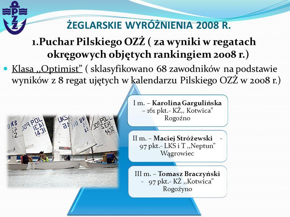ŻEGLARSKIE WYRÓŻNIENIA 2008 R.