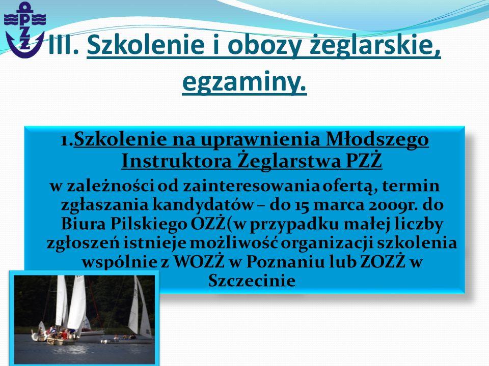 III. Szkolenie i obozy żeglarskie, egzaminy.