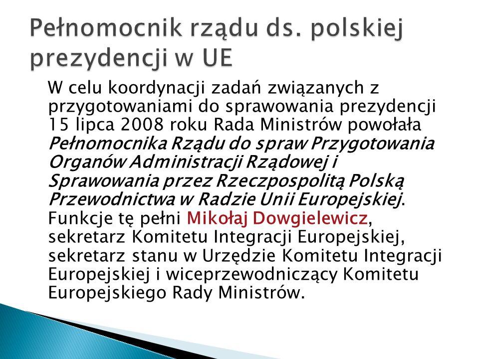 Pełnomocnik rządu ds. polskiej prezydencji w UE