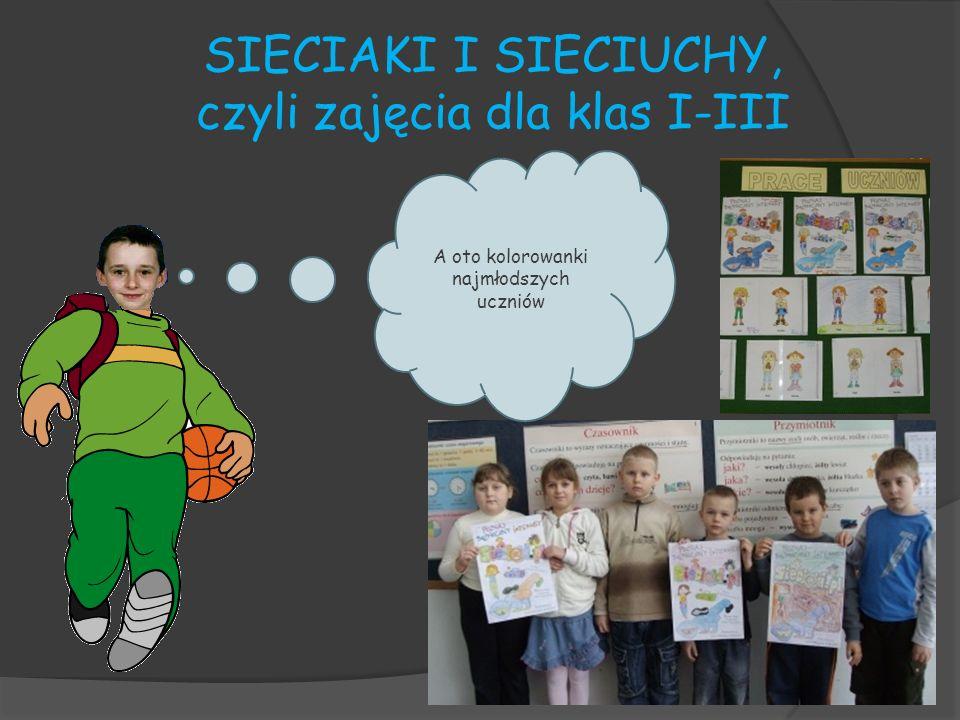 SIECIAKI I SIECIUCHY, czyli zajęcia dla klas I-III