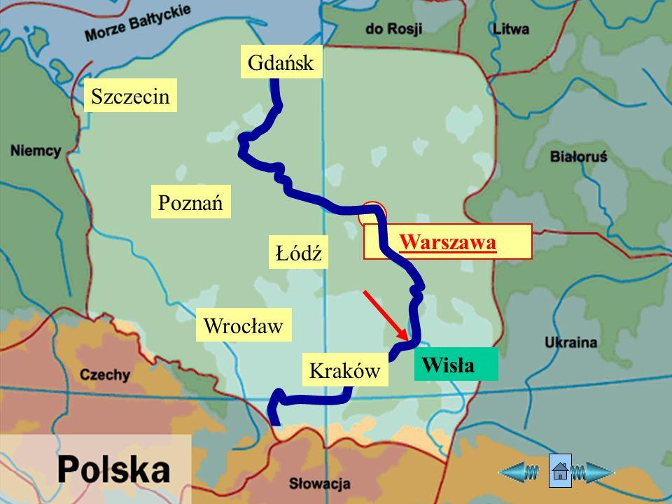 Warszawa Gdańsk Łódź Kraków Poznań Szczecin Wrocław Wisła
