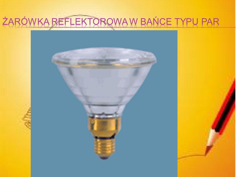 Żarówka reflektorowa w bańce typu par