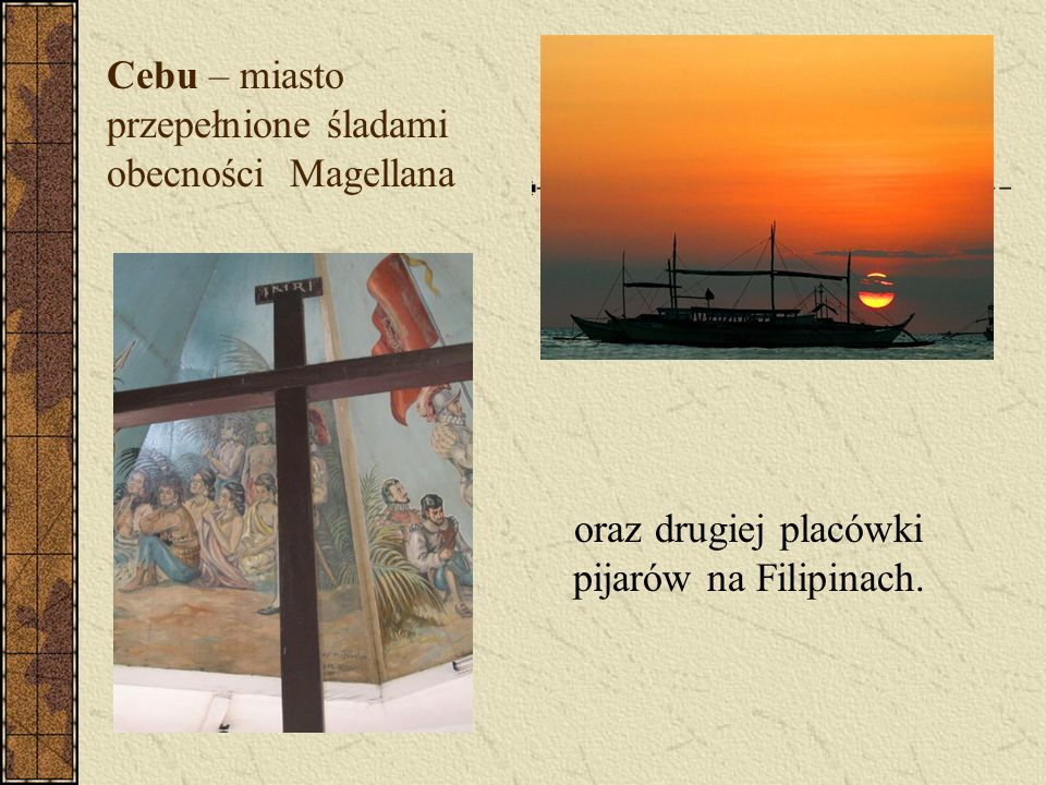Cebu – miasto przepełnione śladami obecności Magellana