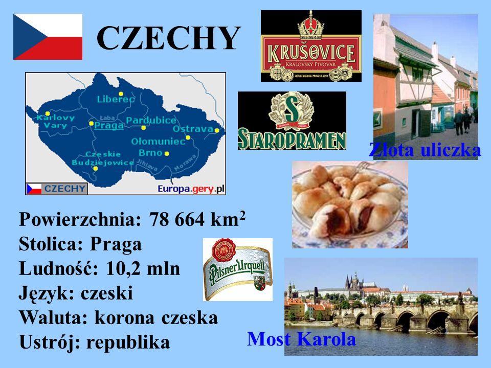 CZECHY Złota uliczka. Powierzchnia: 78 664 km2 Stolica: Praga Ludność: 10,2 mln Język: czeski Waluta: korona czeska Ustrój: republika.