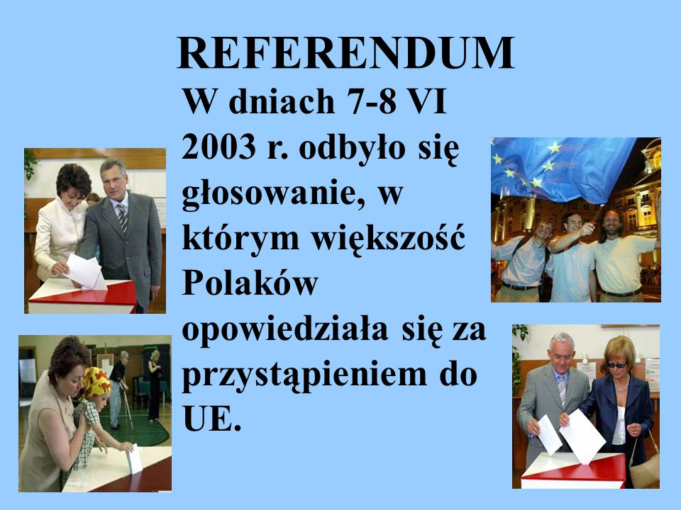 REFERENDUM W dniach 7-8 VI 2003 r.