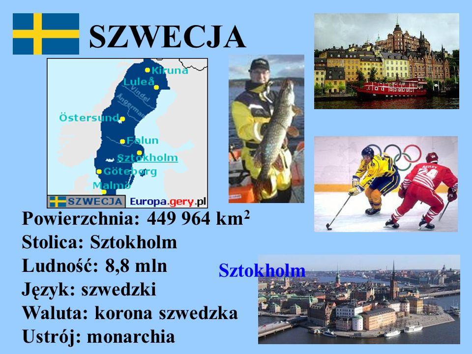 SZWECJA Powierzchnia: 449 964 km2 Stolica: Sztokholm Ludność: 8,8 mln Język: szwedzki Waluta: korona szwedzka Ustrój: monarchia.