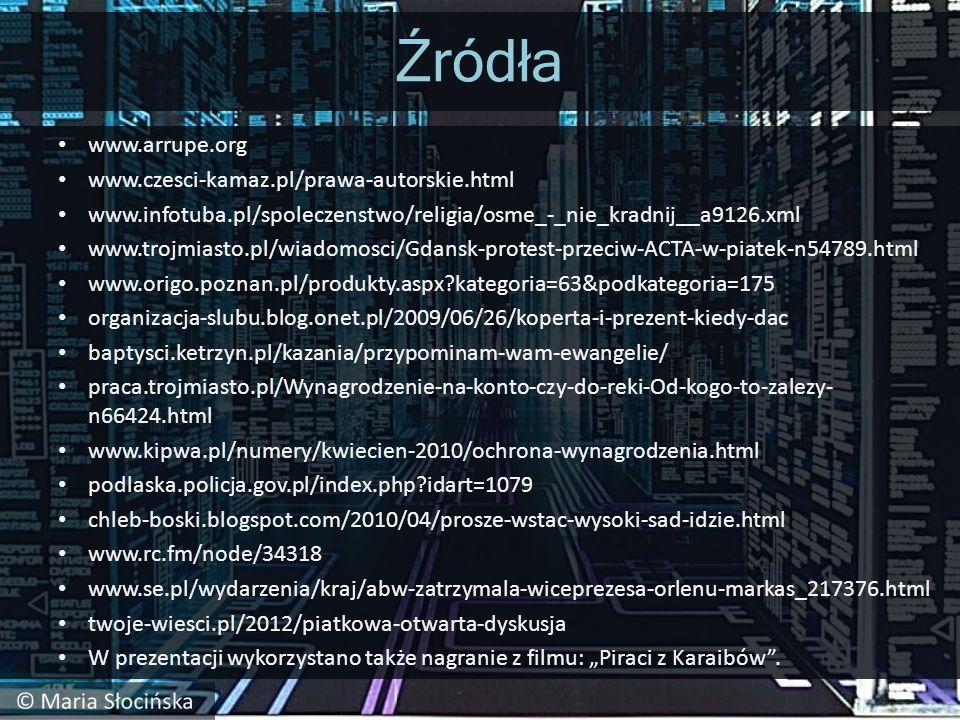 Źródła www.arrupe.org www.czesci-kamaz.pl/prawa-autorskie.html