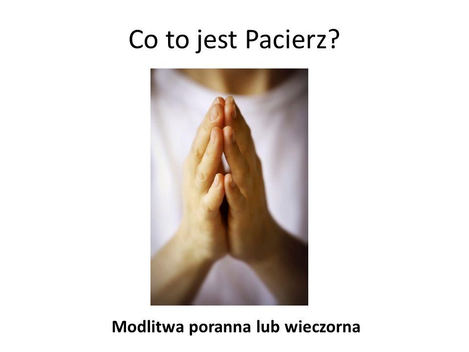 Modlitwa poranna lub wieczorna