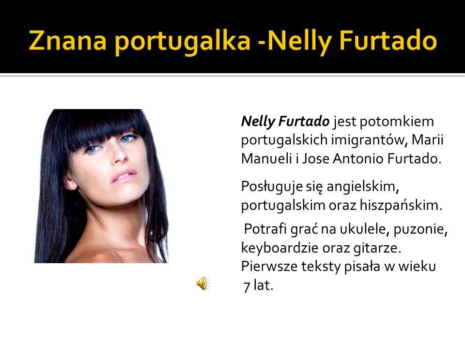 Znana portugalka -Nelly Furtado