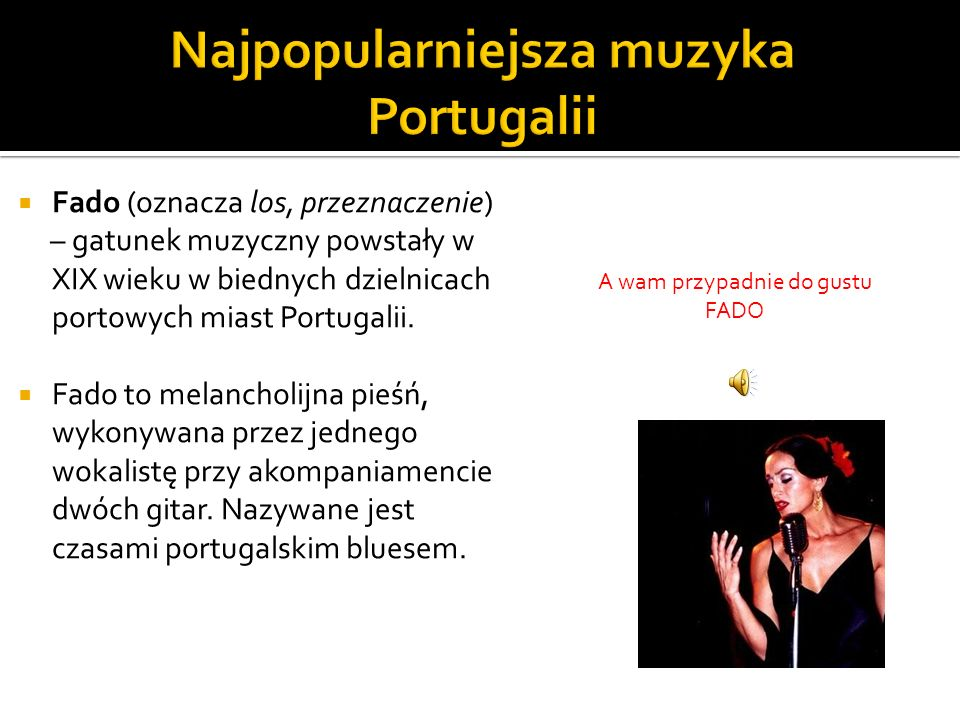 Najpopularniejsza muzyka Portugalii
