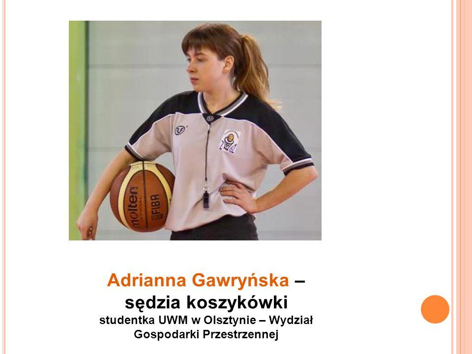 Adrianna Gawryńska – sędzia koszykówki