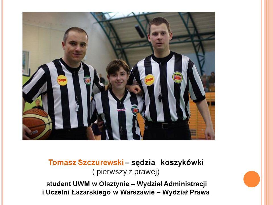 Tomasz Szczurewski – sędzia koszykówki