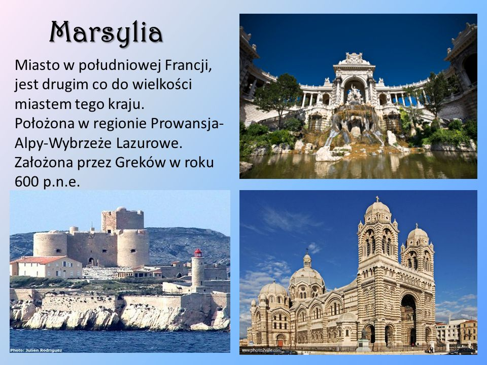 Marsylia Miasto w południowej Francji, jest drugim co do wielkości miastem tego kraju.