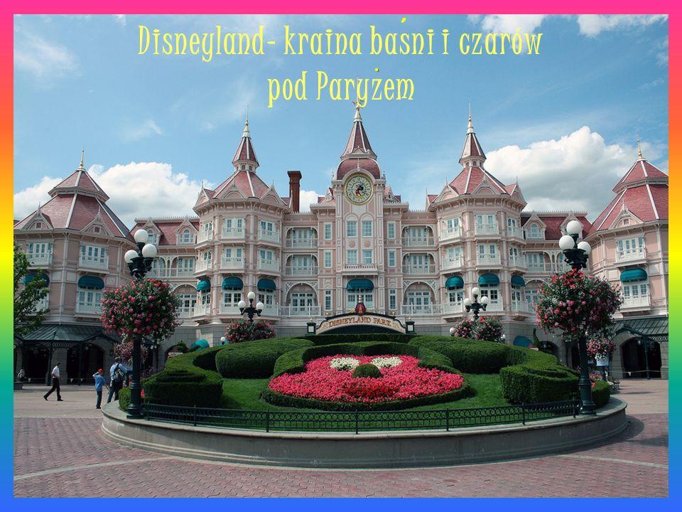 Disneyland- kraina basni i czarów pod Paryzem