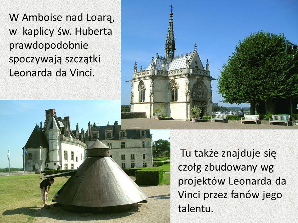 W Amboise nad Loarą, w kaplicy św