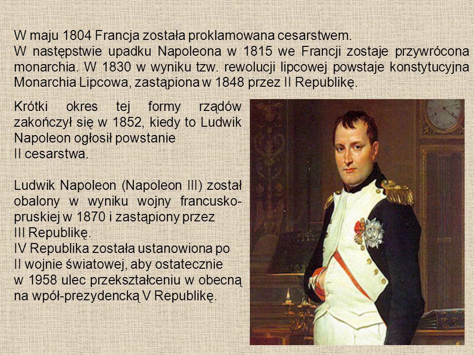 W maju 1804 Francja została proklamowana cesarstwem.