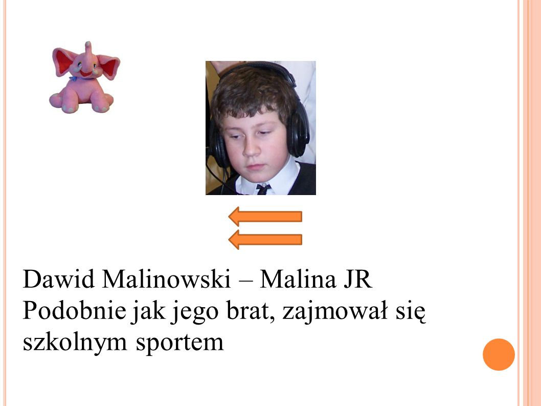 Dawid Malinowski – Malina JR