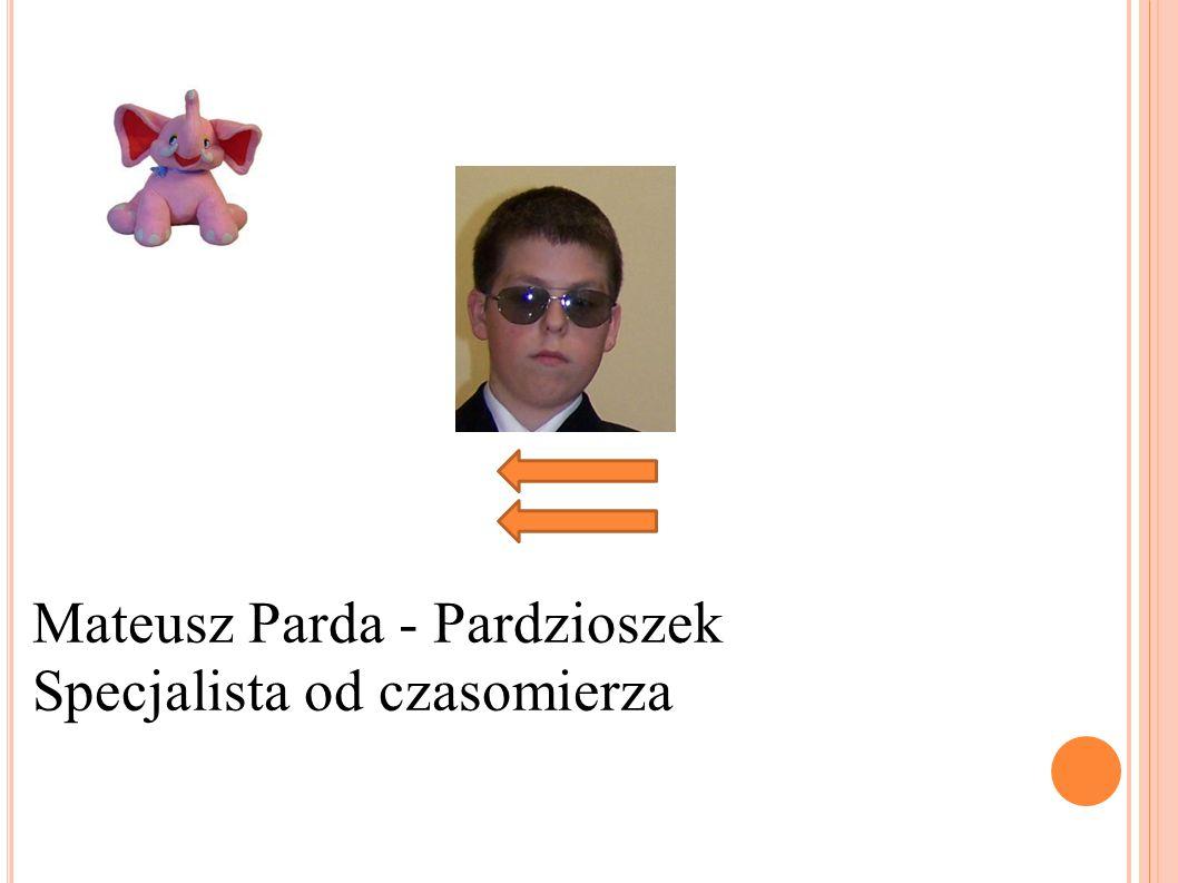 Mateusz Parda - Pardzioszek