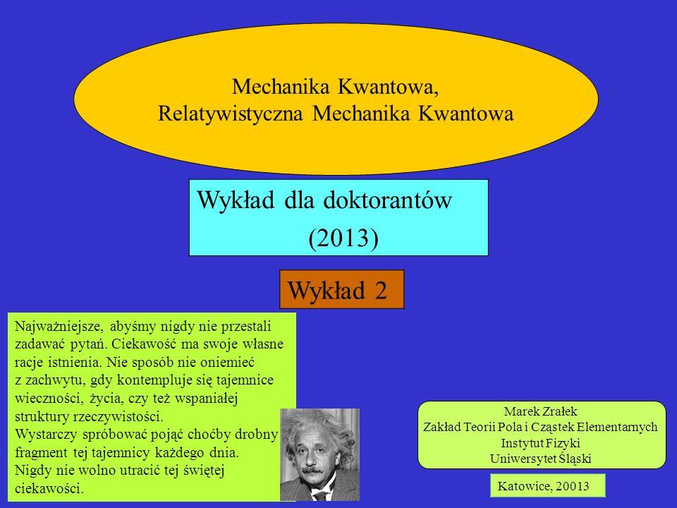 Wykład dla doktorantów (2013) Wykład 2