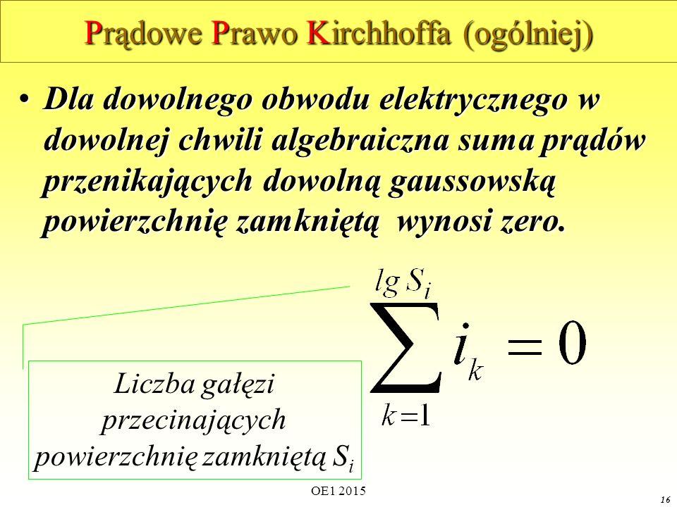 Prądowe Prawo Kirchhoffa (ogólniej)