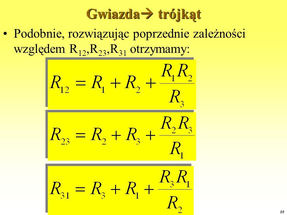 Gwiazda trójkąt Podobnie, rozwiązując poprzednie zależności względem R12,R23,R31 otrzymamy: OE1 2015.