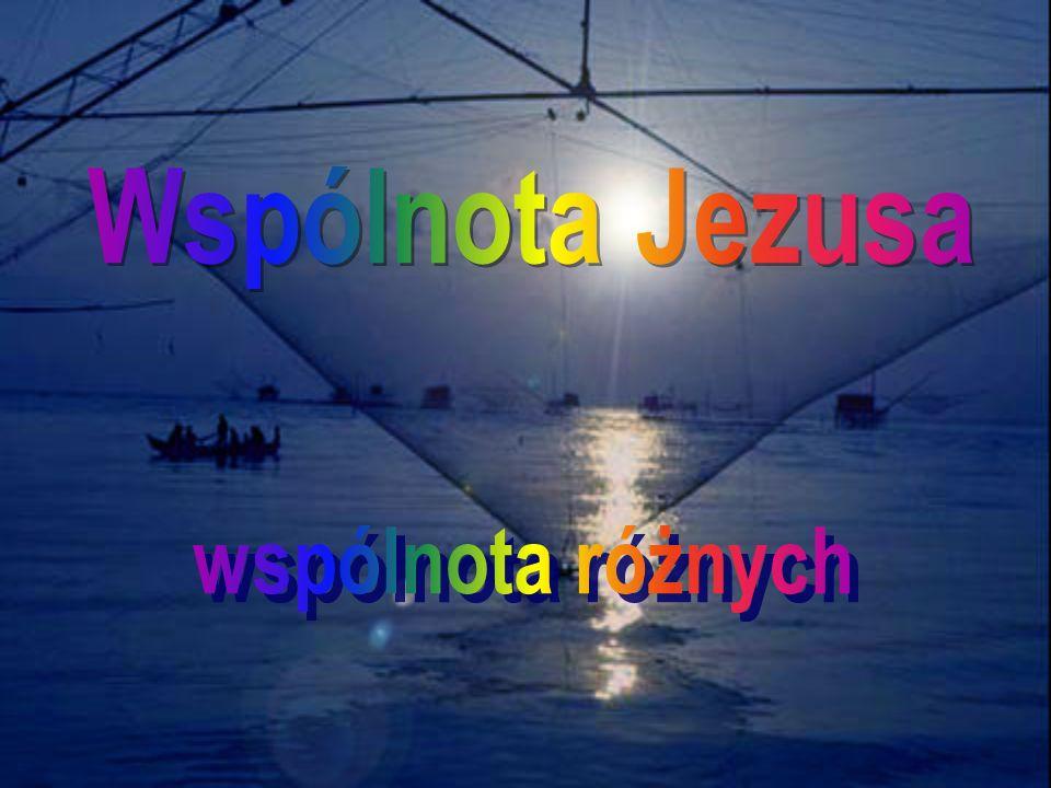 Wspólnota Jezusa wspólnota różnych