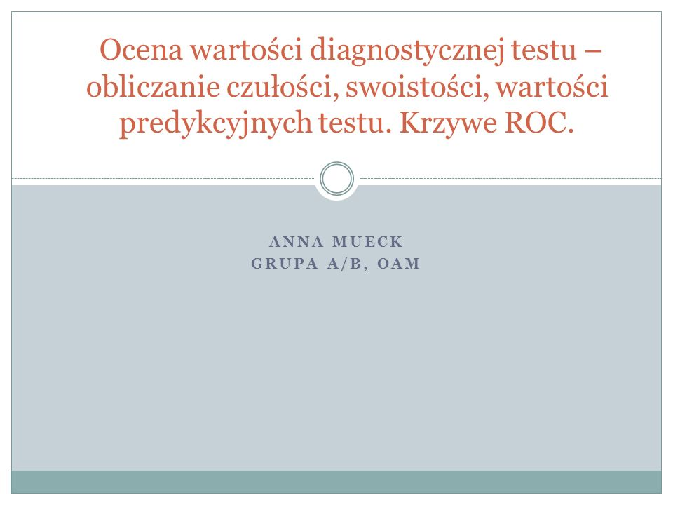 Anna Mueck grupa A/B, OAM
