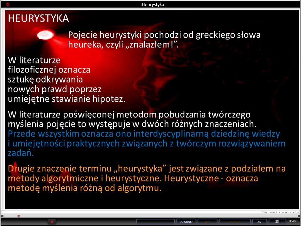 """Heurystyka HEURYSTYKA. Pojecie heurystyki pochodzi od greckiego słowa heureka, czyli """"znalazłem! ."""