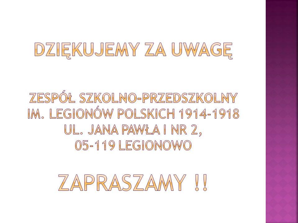 DZIĘKUJemy ZA UWAGĘ Zespół Szkolno-Przedszkolny im