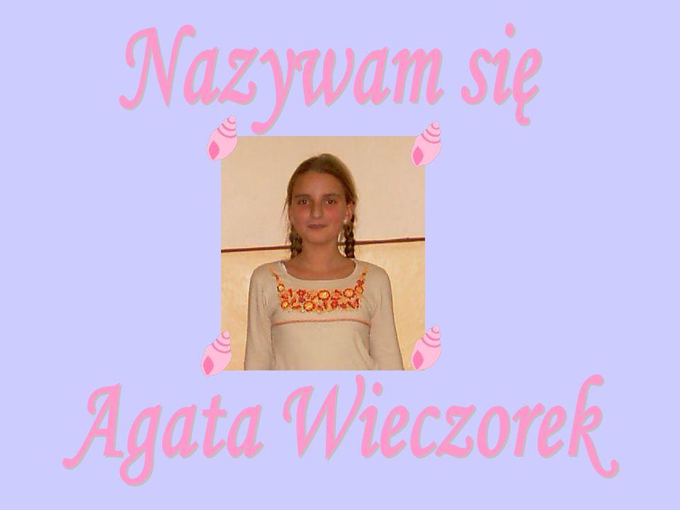 Nazywam się Agata Wieczorek