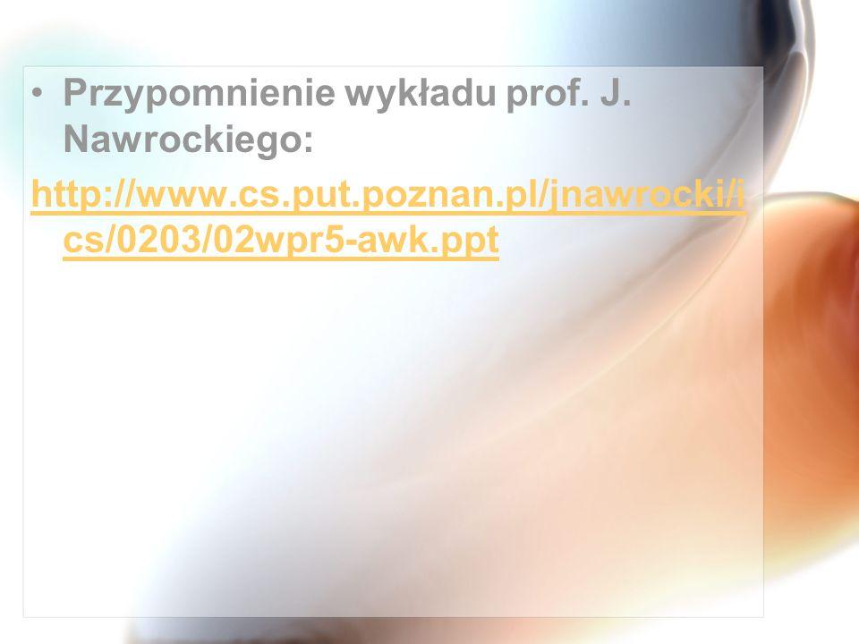 Przypomnienie wykładu prof. J. Nawrockiego: