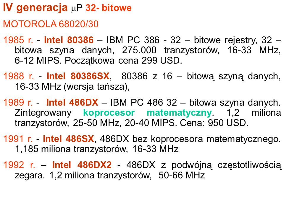 IV generacja P 32- bitowe